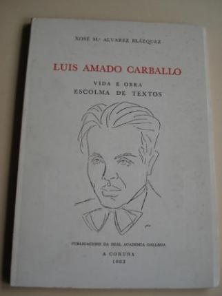 Luis Amado Carballo. Vida e obra. Escolma de textos   - Ver os detalles do produto