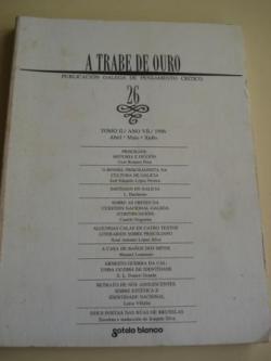 Ver os detalles de:  A TRABE DE OURO. Publicación galega de pensamento crítico. Nº 26 - Tomo II. Abril-Maio-Xuño, 1996