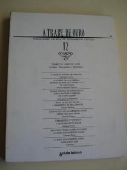 Ver os detalles de:  A TRABE DE OURO. Publicación galega de pensamento crítico. Nº 12 - Tomo IV. Outubro-Novembro-Decembro, 1992