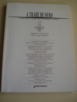 Ver os detalles de:  A TRABE DE OURO. Publicación galega de pensamento crítico. Nº 47 - Tomo III. Xullo-Agosto-Setembro, 2001