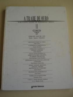 Ver os detalles de:  A TRABE DE OURO. Publicación galega de pensamento crítico. Nº 11 - Tomo III. Xullo-Agosto-Setembro, 1992