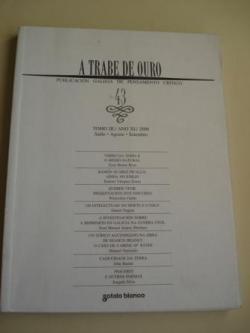 Ver os detalles de:  A TRABE DE OURO. Publicación galega de pensamento crítico. Nº 43 - Tomo III. Xullo-Agosto-Setembro, 2000