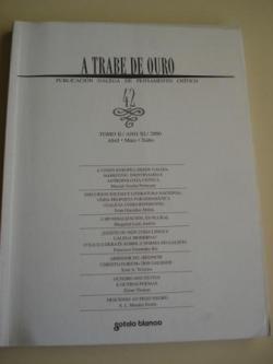 Ver os detalles de:  A TRABE DE OURO. Publicación galega de pensamento crítico. Nº 42 - Tomo II. Abril-Maio-Xuño, 2000