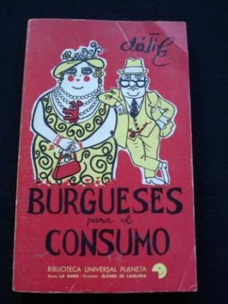Burgueses para el consumo - Ver os detalles do produto