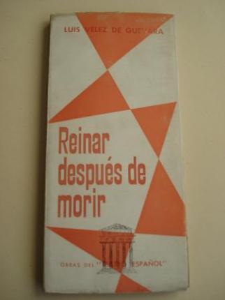 Reinar después de morir. Obras del Teatro Español. Adaptación de Tomás Borrás - Ver os detalles do produto