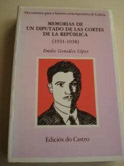 Ver os detalles de:  Memorias de un diputado de las Cortes de la República (1931-1938)