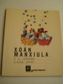 Ver os detalles de:  Xoán Manxiula (Tradución de María do Carme Hermida)