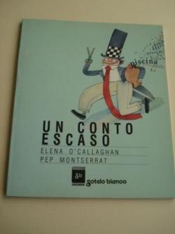 Ver os detalles de:  Un conto escaso  (Tradución de Xulio C. Sousa)