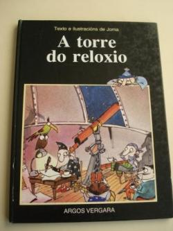 Ver os detalles de:  A torre do reloxo (Tradución Xavier Senín)