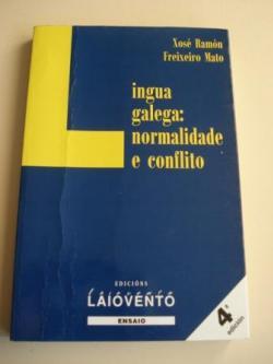 Ver os detalles de:  Lingua galega: normalidade e conflito
