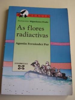 Ver os detalles de:  As flores radiactivas (Premio Merlín, 1989)