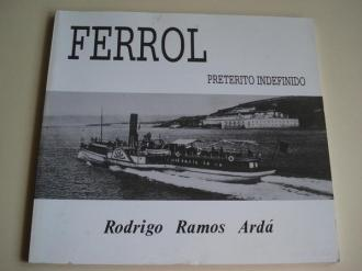 Ferrol, pretérito indefinido - Ver os detalles do produto