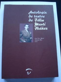Ver os detalles de:  Antología de textos de Félix Martí Ibáñez
