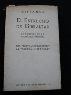 Ver os detalles de:  El Estrecho de Gibraltar. Su función en la geopolítica nacional