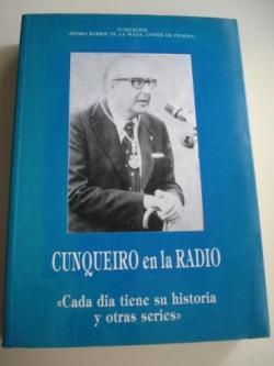 Ver os detalles de:  Cunqueiro en la radio. Cada día tiene su historia y otras series. Comentarios radiofónicos. Radio Nacional de España. A Coruña, 1956-1957
