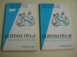 Ver os detalles de:  Quintana viva. Volumes I e II