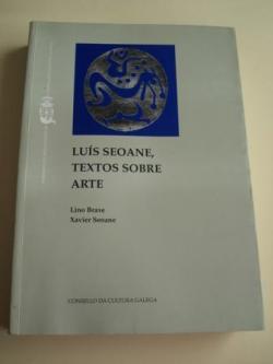 Ver os detalles de:  Luís Seoane, textos sobre arte