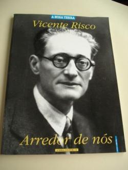 Ver os detalles de:  Vicente Risco. Arredor de nós