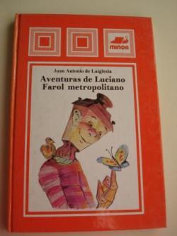 Ver os detalles de:  Aventuras de Luciano Farol Metropolitano