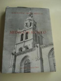 Ver os detalles de:  Medina de Ríoseco. Catálogo monumental. TOMO I