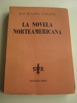Ver os detalles de:  La novela norteamericana. Traducción de Luis Justo