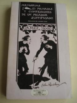 Ver os detalles de:  Memorias privadas y confesiones de un pecador justificado (Traducido por Francisco Torres Oliver)