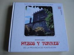Ver os detalles de:  INVENTARIO PAZOS Y TORRES DE LA PROVINCIA DE PONTEVEDRA. TOMO III. O SALNÉS