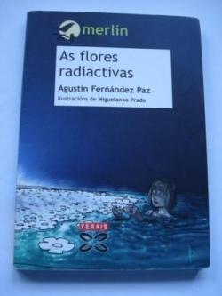 Ver os detalles de:  As flores radiactivas