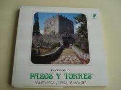 Ver os detalles de:  INVENTARIO PAZOS Y TORRES. TOMO 7. PONTEVEDRA Y TIERRA DE MONTES