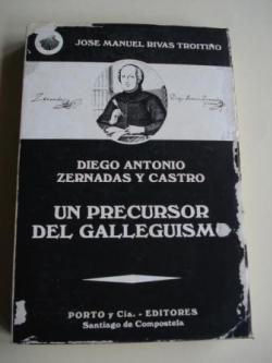 Ver os detalles de:  Diego Antonio Zernadas y Castro. Un precursor del galleguismo