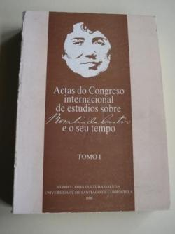 Ver os detalles de:  ACTAS DO CONGRESO INTERNACIONAL DE ESTUDIOS SOBRE ROSALÍA DE CASTRO E O SEU TEMPO. TOMO I