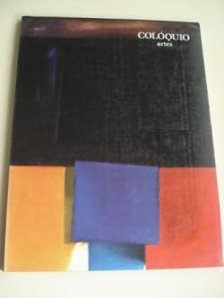 Ver os detalles de:  COLÓQUIO ARTES. REVISTA TRIMESTRAL DE ARTES VISUAIS, MÚSICA E BAILADO - Nº 46 (SETEMBRO 1980) Textos en portugués, francés, alemán