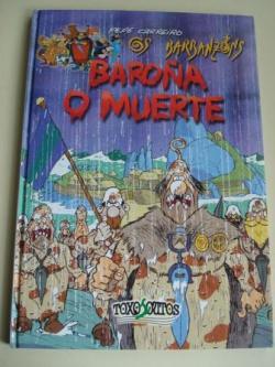 Ver os detalles de:  Os Barbanzóns. Baroña o muerte (Texto en español)