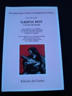 Ver os detalles de:  Galicia hoy y el resto del mundo