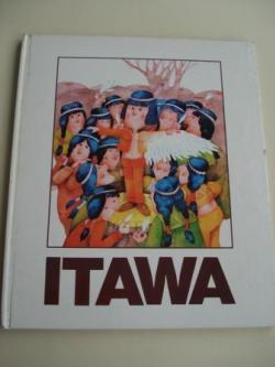 Ver os detalles de:  Itawa (Conto dos peles roxas amaricanos, versión galega de Salvador Lorenzana)