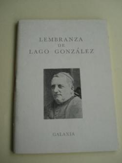 Ver os detalles de:  Lembranza de Lago González. Antoloxía de textos poéticos