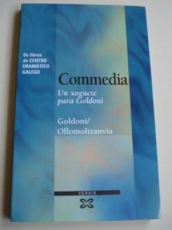 Ver os detalles de:  Commedia. Un xoguete para Goldoni