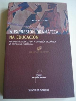 A expresión dramática na educación. Argumentos para situar a expresión dramática no centro do currículo - Ver os detalles do produto