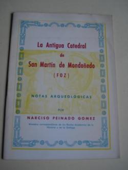 Ver os detalles de:  La antigua catedral de San Martín de Mondoñedo (FOZ). Notas arqueológicas