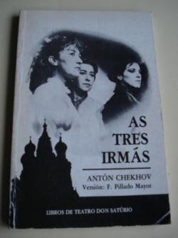 Ver os detalles de:  As tres irmás (Drama en catro actos). Versión de F. Pillado Mayor