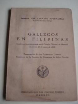 Ver os detalles de:  Gallegos en Filipinas. Conferencia pronunciada en el Círculo Filipino de Madrid, el jueves, 26 de enero de 1956