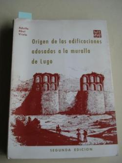 Ver os detalles de:  Origen de las edificaciones adosadas a la muralla de Lugo (2ª edición)