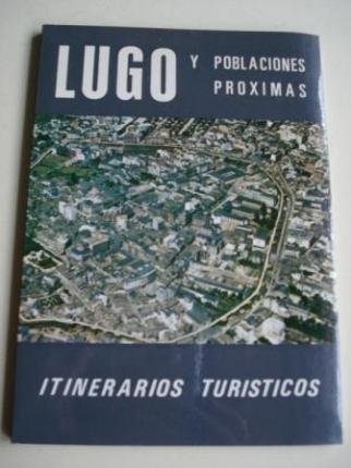 Lugo y poblaciones próximas. Itinerarios turísticos - Ver os detalles do produto