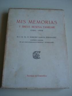 Ver os detalles de:  Mis memorias y breve reseña familiar 1904-1980