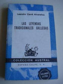 Ver os detalles de:  Las leyendas tradicionales gallegas (1ª edición en Colección Austral)