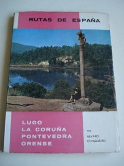 Ver os detalles de:  Rutas de España. Ruta nº 12. Lugo - La Coruña - Pontevedra - Orense