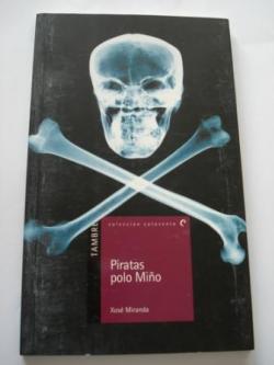 Ver os detalles de:  Piratas polo Miño