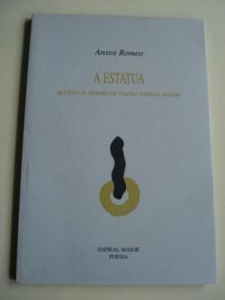 Ver os detalles de:  A estatua. Accésit IV Premio de poesía Espiral Maior