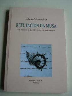 Ver os detalles de:  Refutación da musa. VIII Premio Aula de Poesía de Barcelona