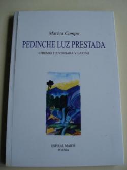 Ver os detalles de:  Pedinche luz prestada (I Premio Fiz Vergara Vilariño, 2000)